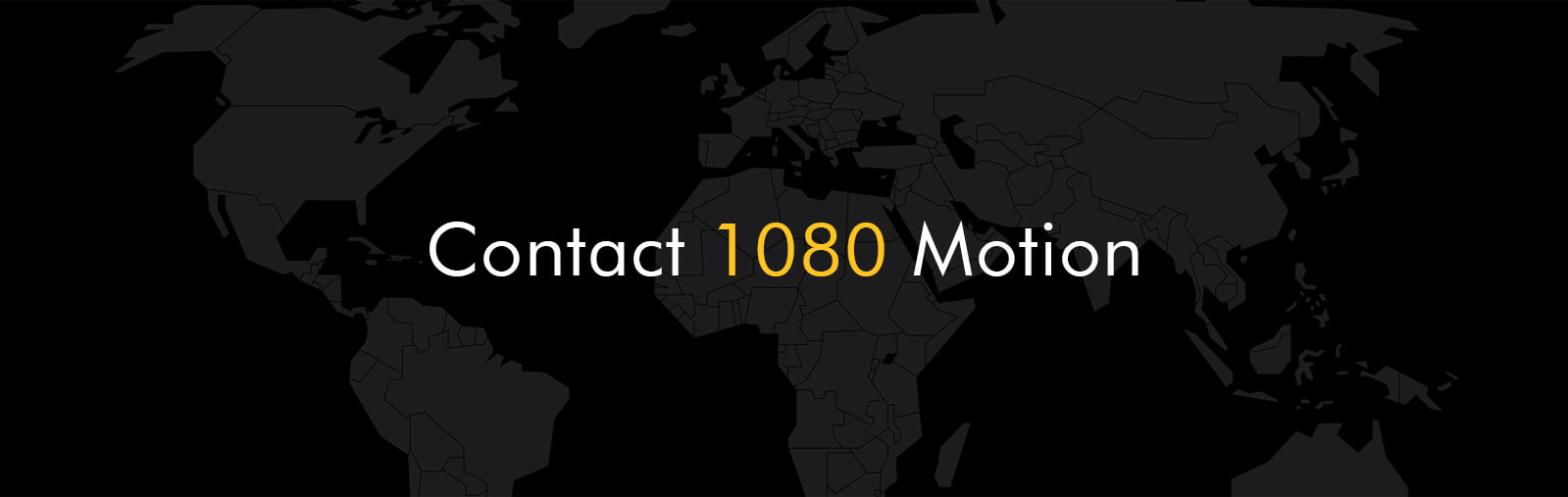 Contact 1080 Motion